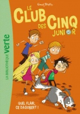 Le Club des Cinq Junior 06 - Quel flair, ce Dagobert ! [Poche]