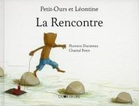 Petit-ours et Léontine : la rencontre