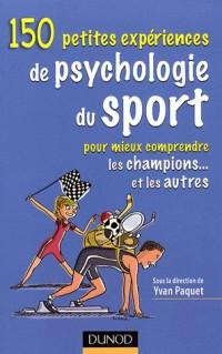 100 petites expériences de psychologie du sport