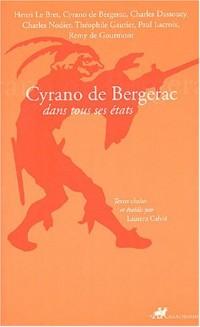 Cyrano de Bergerac : Dans tous ses états