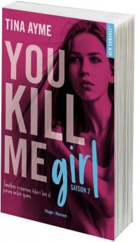 You kill me girl - tome 2
