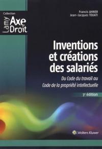 Inventions et créations des salariés : Du Code du travail au Code de la propriété intellectuelle