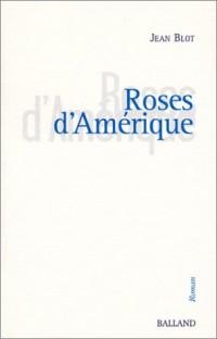Roses d'Amérique