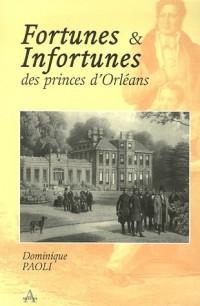 Fortunes et Infortunes des princes d'Orléans (1848-1918)