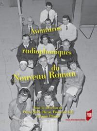 Aventures radiophoniques du Nouveau Roman