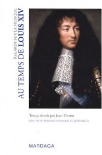 Regards sur la musique : Au temps de Louis XIV