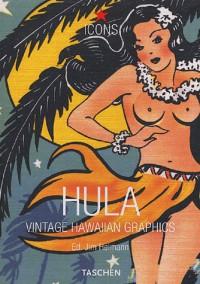 Hula : Vintage Hawaiian Graphics (anglais - français - allemand)