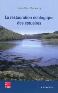 La restauration écologique des estuaires
