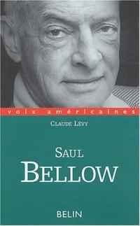 Saul Bellow : Un regard décalé