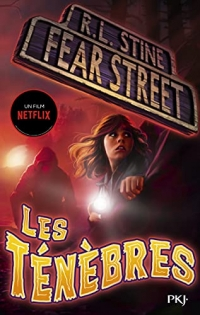 Fear Street - tome 03 : Les ténèbres (3)