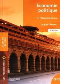 Économie politique - Tome 3 - Macroénomie