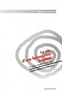 La Vie d'une Femme ROM (Tsigane)