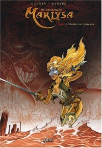 Marlysa, Tome 2 : L'Ombre de Dompour : Edition 10e anniversaire