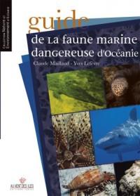Guide de la faune marine dangereuse d'Océanie