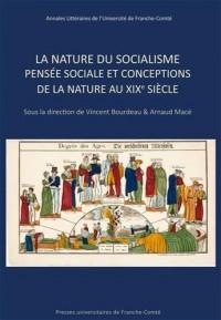 La nature du socialisme : Pensée sociale et conceptions de la nature au XIXe siècle