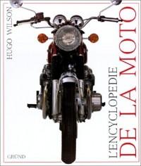 L'encyclopédie de la moto