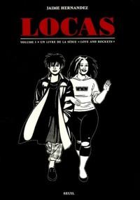 Love and Rockets : Locas : Première partie