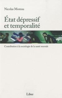 Etat Depressif et Temporalite