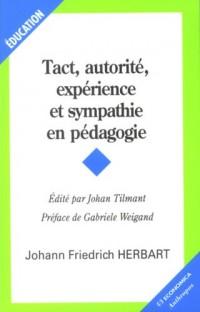 Tact, autorité, expérience et sympathie en pédagogie