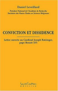 Conviction et Dissidence