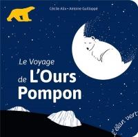 Premiers pas - Le voyage de l'ours Pompon