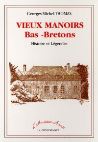Vieux Manoirs Bas-Bretons