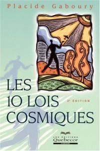 Les 10 Lois Cosmiques 2e Edition