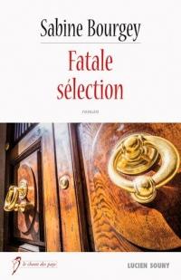 Fatale sélection