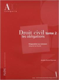 Droit civil : Tome 2, Les obligations