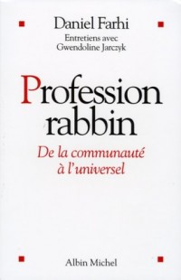 Profession rabbin : De la communauté à l'universel