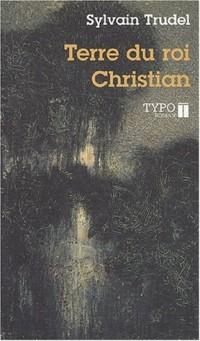 Terre du roi christian