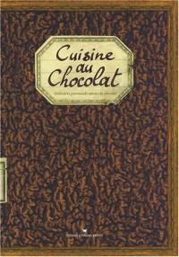 Cuisine au Chocolat