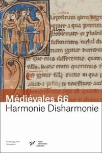 Médiévales : Harmonie disharmonie