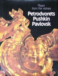 Risen from the ashes: Petrodvorets, Pushkin, Pavlovsk