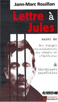Lettre à Jules, suivi de