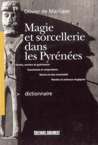 Dictonnaire de Magie et de Sorcellerie Dans les Pyr.