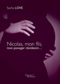 Nicolas Mon Fils Mon Passager Clandestin