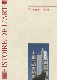 Histoire de l'art, N° 65, octobre 2009 : Paysages urbains