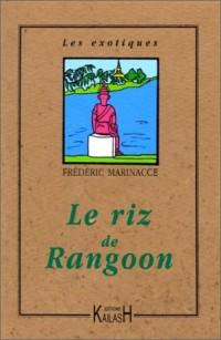 Le Riz de Rangoon