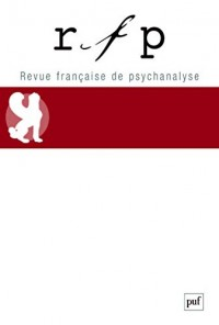 Revue Franaise de Psychanalyse 2017 T81 N 3