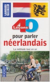 40 LECONS POUR PARLER NEERLANDAIS  (ancienne édition)