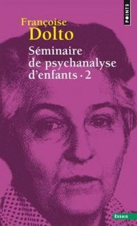 Séminaire de psychanalyse d'enfants - tome 2 (2)