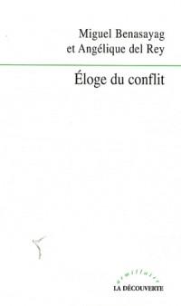 Eloge du conflit