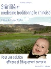 Stérilité et médecine traditionnelle chinoise : Pour une solution efficace et éthiquement correcte