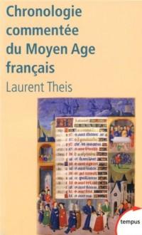 Chronologie commentée du Moyen Age français : De Clovis à Louis XI (486-1483)