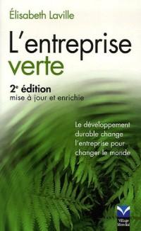 L'entreprise verte : Le développement durable change l'entreprise pour changer le monde