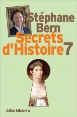 Secrets d'histoire : Tome 7