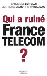 Qui a coulé France Télécom ?