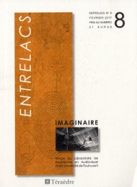 Entrelacs, N° 8, Février 2011 : Imaginaire