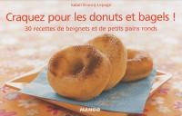 Craquez pour les bagels et donuts